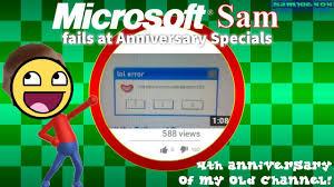 Microsoft Specials Microsoft Sam Fails At Anniversary Specials