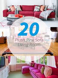 20 Plush Pink Sofa Living Room Home Design Lover