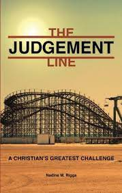 The Judgement Line: A Christian's Greatest Challenge: Amazon.es: Riggs,  Nadine M.: Libros en idiomas extranjeros