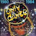Only Dance: 1980-1984