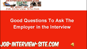 Good Questions To Ask The Interviewer Good Questions To Ask In An Interview Great Interview