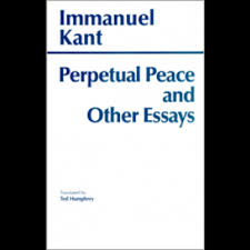 peace and other essays on politics history and morals perpetual peace and other essays on politics history and morals