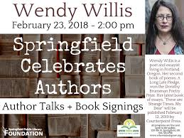 Springfield Celebrates Authors: Wendy Willis and 'These Are Strange Times,  My Dear' - Downtown Springfield, Oregon