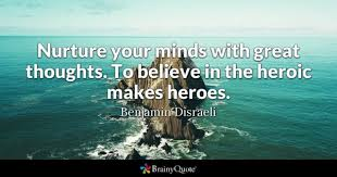 Hero Quotes Adorable Heroic Quotes BrainyQuote