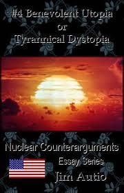 benevolent utopia or tyrannical dystopia deprogramming liberalism  4 benevolent utopia or tyrannical dystopia