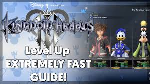 Kingdom Hearts 3 Fast And Easy Level Up Guide