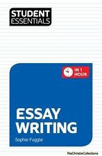 essay writing books comics magazines student essentials essay writing sophie fuggle trotman paperback new book u