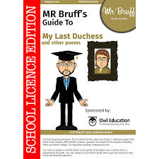 mr bruff s guide to my last duchess and other poems school mr bruffs guide to my last duchess school