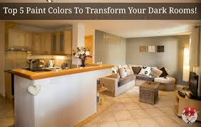 Top Paint Colors To Transform Your Dark Rooms