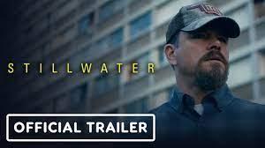 Stillwater - Official Trailer (2021 ...
