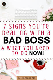 Dealing With A Bad Boss 7 Tips For Dealing With A Bad Boss Bad Boss Bad Boss