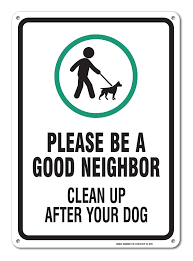 Clean Up After Your Dog Sign Be A Good Neighbor Sign 10x14 Rust
