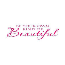 Quotes Saying Your Beautiful Best of Be Your Own Kind Of Beautiful All Caps Pink Quote Wall Saying
