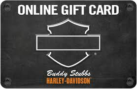 buddy stubbs harley davidson online gift card arizona harley