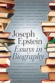 a literary education and other essays joseph epstein essays in biography