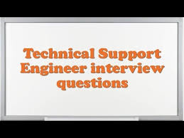 Technical Support Questions Technical Support Engineer Interview Questions Youtube