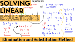 solving linear equations elimination and substitution method