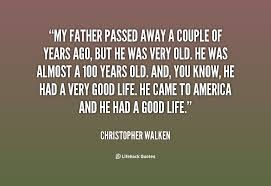 Quotes About Passed Away Fathers 40 Quotes New Passed Away Quotes
