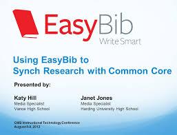 easybib school using easybib to synch research common core presented by using easybib to synch research