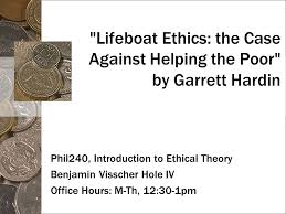 lifeboat ethics the case against helping the poor by garrett 1 lifeboat ethics