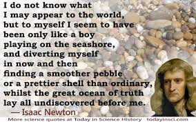 sir isaac newton quotes science quotes dictionary of  isaac newton quote like a boy playing on the seashore pebbles whilst