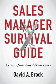 Sales Lines Sales Manager Survival Guide Lessons From Sales Front