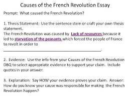 french rev essay next step prepping for your essay you will causes of the french revolution essay prompt what caused the french revolution