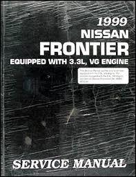 1999 nissan frontier repair shop manual 3 3l vg engine original 1999 nissan frontier repair manual 3 3l vg engine original