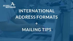 international mailing address format address format access worldwide