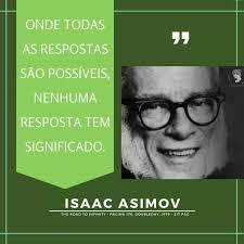 Resultado de imagem para imagens de isaac asimov