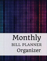 monthly bill organizer notebook monthly bill planner organizer with calendar 2018 2019 weekly