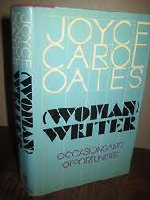 now joyce carol oates antiquarian collectible books  1st edition w writer joyce carol oates essays first printing classic prose