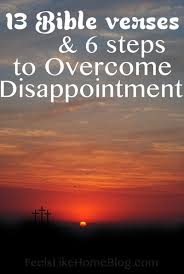 Bible Quotes About Death Simple 48 Bible Verses To Overcome Disappointment Feels Like Home™