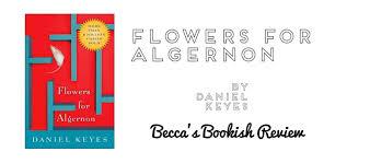 flowers for algernon i m so smart now guys becca books bookish reviews