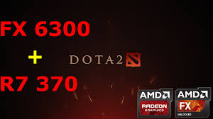 dota 2 reborn fx 6300 r7 370 benchmark maxed out 1080p 60 fps