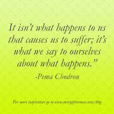 Pema Chodron Quotes Cool On SufferingPema Chodron Quote