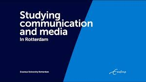 Communication Media Studying Communication And Media Rotterdam Erasmus University