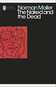 The Naked And The Dead By Norman Mailer Penguin Books Australia