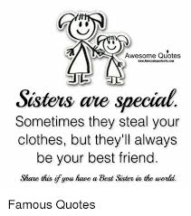 Clothes Quotes Delectable Awesome Quotes WwwAwesomequotes48ucom Sisters Are Special Sometimes