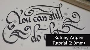 <b>Rotring artpen Calligraphy</b>(캘리그라피) 'You can still do a lot ...