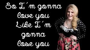 Meghan Trainor - Like I'm Gonna Lose You (Lyric Video) - YouTube