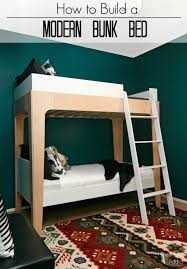 how to build modern bunk beds use free building plans to make a set of