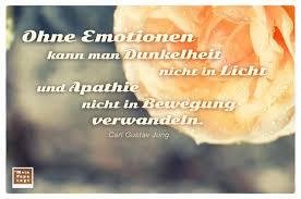Ohne Emotionen Kann Man Dunkelheit Nicht In Licht Und Apathie Nicht