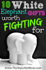 white elephant gifts worth fighting for inspiration for finding the perfect white elephant gifts yankee swap ideas or gift exchange solutions