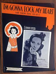 Amazon.com: I'M GONNA LOCK MY HEART (Jimmy Eaton SHEET MUSIC 1938)  Excellent condition, featured by Doris Rhodes (pictured): Entertainment  Collectibles