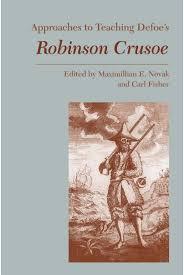 approaches to teaching defoe s robinson crusoe modern language approaches to teaching defoe s robinson crusoe cover