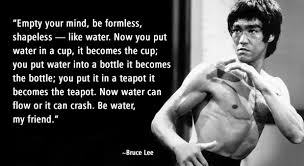 Bruce Lee Water Quote Fascinating Image] Be Water My Friend Bruce Lee GetMotivated