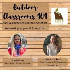 USEE - Utah Society for Environmental Education - Outdoor Classrooms 101:  How to Engage All Learners Outdoors-Online Events