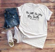 Scripture T Shirt Designs Womens Christian T Shirt His Will His Way My Faith Shirt