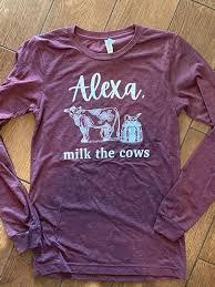 Alexa, Milk the Cows Long Sleeve — New Mexico Milkmaid